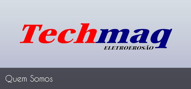 Techmaq: Quem Somos